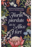 Cumpara ieftin Florile pierdute ale lui Alice Hart