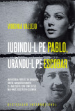 Iubindu-l pe Pablo, urandu-l pe Escobar   Virginia Vallejo, Litera
