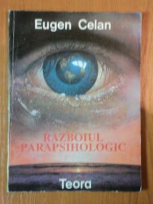 RAZBOIUL PARAPSIHOLOGIC de EUGEN CELAN , 1992 foto