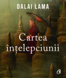 Cartea intelepciunii | Dalai Lama