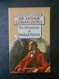 SIR ARTHUR CONAN DOYLE - THE ADVENTURES OF SHERLOCK HOLMES (limba engleza)