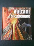 KEN RUBIN - VULCANI SI CUTREMURE (Enciclopedia INSIDERS)