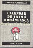 Cumpara ieftin Calendar De Inima Romaneasca - Antonie Plamadeala