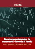 Ghidul rezolvitorului de probleme pentru LICEU, Petre Rau