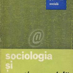 Sociologia si practica sociala (Ed. Politica)