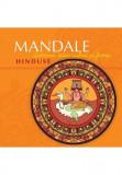 Mandale Hinduse. Armonie prin culori si forme, Curtea Veche