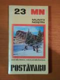 MUNTII NOSTRI NR. 23 : POSTAVARU Dan Balteanu Nicolae Bacaintan
