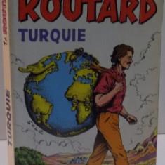 LE GUIDE DU ROUTARD TURQUIE , 1994-1995