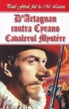 Paul Feval, fiul - D'Artagnan contra Cyrano - Cavalerul Mystere