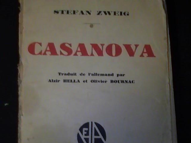 CASANOVA- STEFAN ZWEIG-TRAD. ALZIR BELLA- IN FRANCEZA-