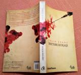 Doctori Ucigasi. Editura Curtea Veche, 2009 - Colin Evans
