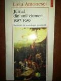 Jurnal din anii ciumei: 1987-1989- Liviu Antonesei