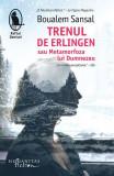 Trenul de Erlingen sau Metamorfoza lui Dumnezeu