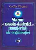 Cumpara ieftin Sisteme, Metode Si Tehnici Manageriale Ale Organizatiei - Ovidiu Nicolescu