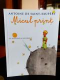 Micul Prinț - Antoine de Saint-Exupery