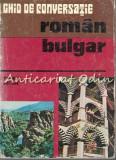 Cumpara ieftin Ghid De Conversatie Roman Bulgar - Tiberiu Iovan
