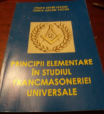Principii elementare in studiul Francmasoneriei Universale