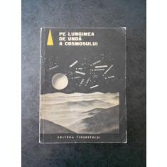 PE LUNGIMEA DE UNDA A COSMOSULUI (1968)