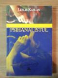 PSIHANALISTUL de LESLIE KAPLAN , 2004