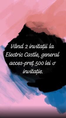 Vand 2 invitatii la Electric Castel! foto