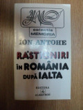 RASTIGNIRI IN ROMANIA DUPA IALTA de ION ANTOHE