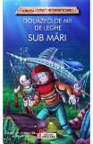Douazeci de mii de leghe sub mari - dupa Jules Verne
