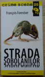 François Forestier / STRADA ȘOBOLANILOR (Colecția Crime Scene)