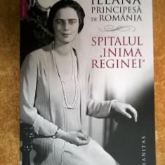 Ileana Principesa de Romania - Spitalul Inima Reginei