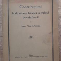 Contributiuni la chestiunea franarii in traficul de cale ferata - Nicu J. Anusca