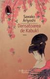 Cumpara ieftin Dansatoarea de Kabuki