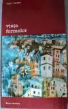 VIATA FORMELOR-HENRI FOCILLON,BUCURESTI 1977