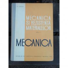 MECANICA SI REZISTENTA MATERIALELOR - M. SARIAN VOL.I