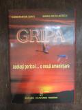 GRIPA , ACELASI PERICOL ... O NOUA AMENINTARE , 2006