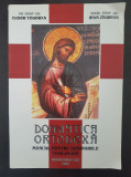 DOGMATICA ORTODOXA Manual pentru seminariile teologice - Todoran, Zagrean