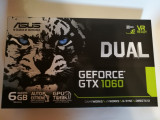 Placa video Asus nVidia DUAL GeForce GTX 1060 6GB DDR5 192-bit ca NOU, PCI Express, 6 GB