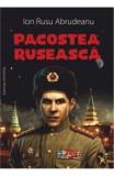 Pacostea Ruseasca - Ion Rusu Abrudeanu