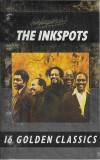 Caseta The Ink Spots – 16 Golden Classic, originala