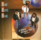 Bad Boys Blue - A World Without You / Michelle (1988) Disc vinil single 7""
