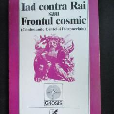 Iad contra Rai sai Frontul cosmic