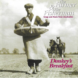 CD Donkey's Breakfast – The Farmer & The Fisherman , original, folk