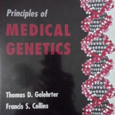 PRINCIPLES OF MEDICAL GENETICS - THOMAS D. GELEHRTER, FRANCIS S. COLLINS