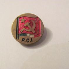 """CY - Insigna veche talpa """"Partidul Comunist Italian / Florenta"""""""