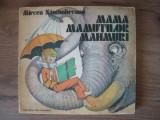 MIRCEA SANTIMBREANU - MAMA MAMUTILOR MAHMURI (ilustratii GH. MARINESCU) - 1983