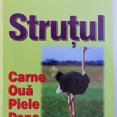 STRUTUL - CARNE , OUA , PIELE , PENE de MATTHEW A . CAULEY , 2001