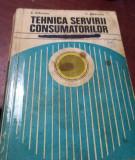 TEHNICA SERVIRII CONSUMATORILOR