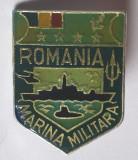 Insigna MARINA Militara Romania