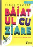 Baiatul cu ziare - Vince Vawter ed. bilingva (rom.-engl.) Booklet fiction 2019, Alta editura
