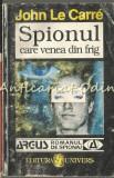 Spionul Care Venea Din Frig - John Le Carre