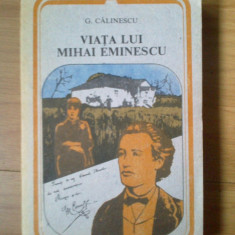 h0a VIATA LUI MIHAI EMINESCU - G. CALINESCU