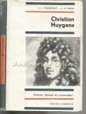 Cumpara ieftin Christian Huygens - U. I. Frankfurt, A. M. Frenk